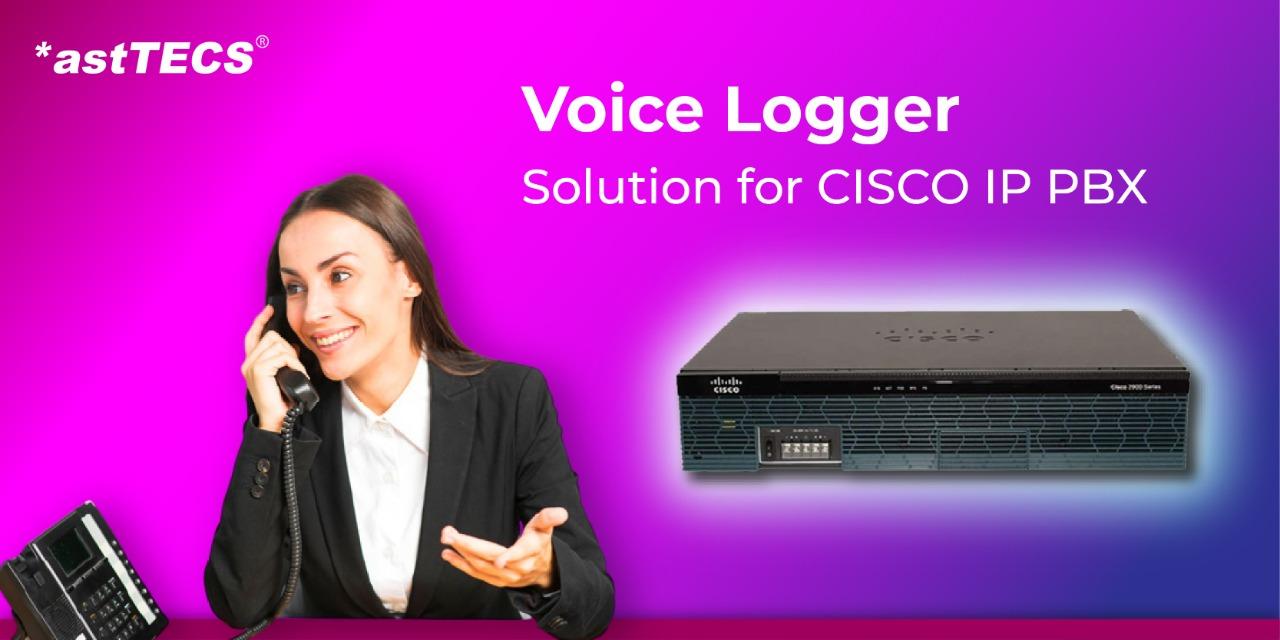 Voice Logger for Cisco IP PBX