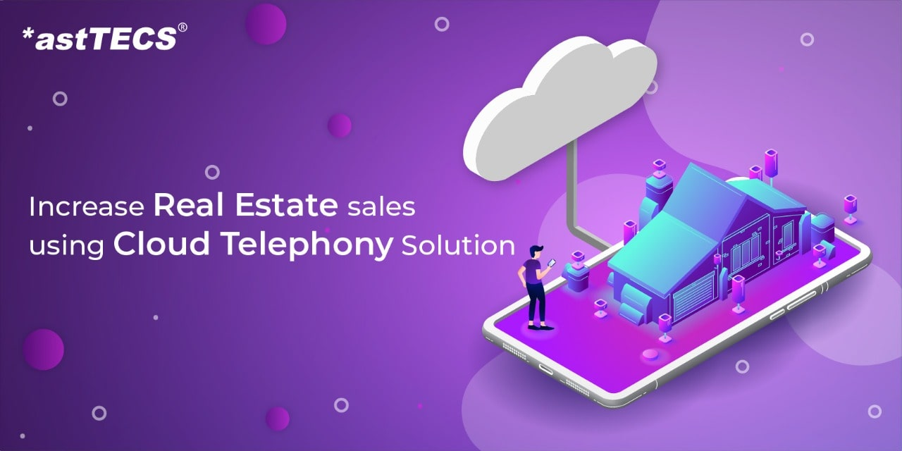 realestate cloud telephony solution to increase sales