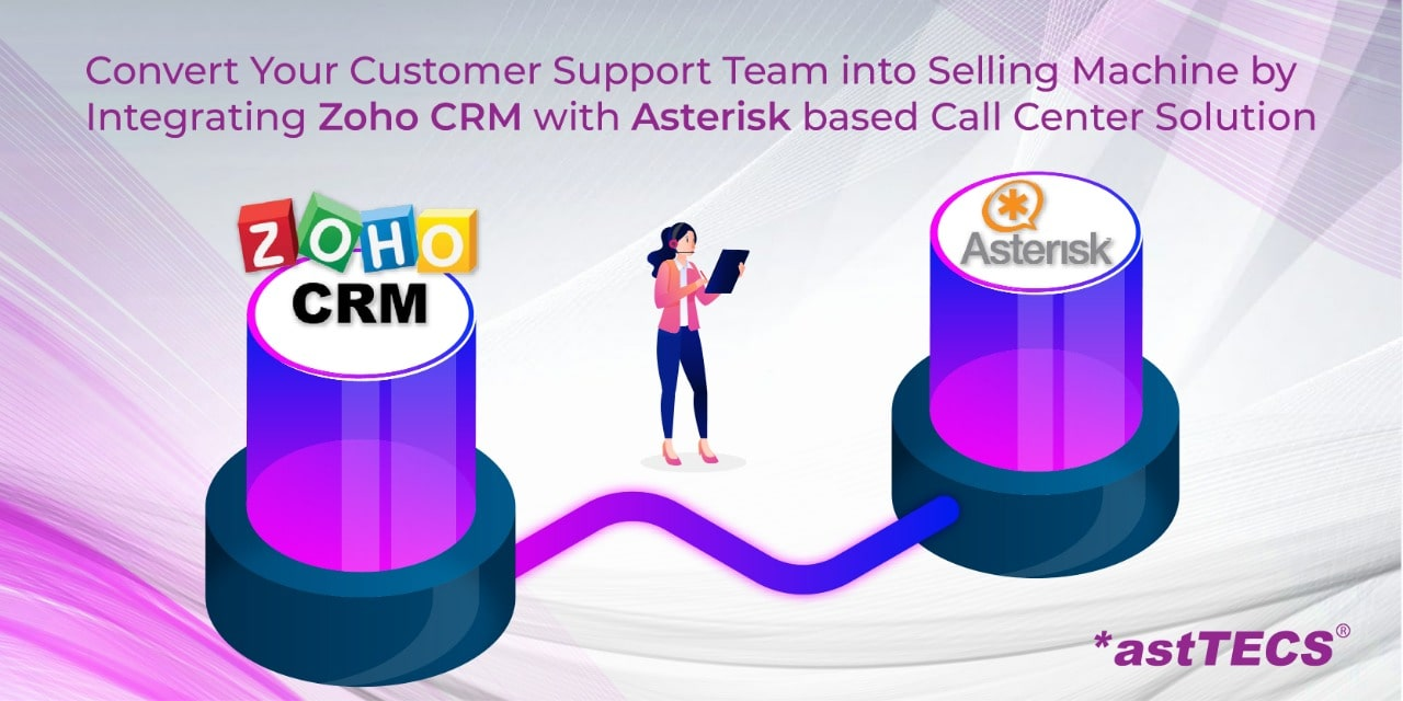 zoho integration with asterisk call center solution